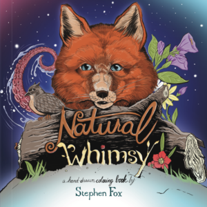 Natural Whimsy (Cover) - A Hand-drawn Coloring Book by Stephen Fox